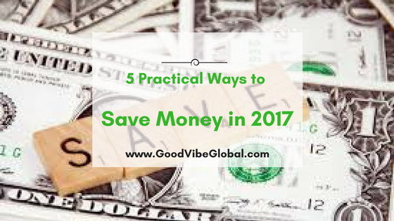 5-practical-ways-to-save-money-for-travel-2017